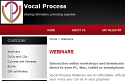 The new Vocal Process store has all our DVDs, Books, CD and Webinars with full descriptions, images and video excerpts